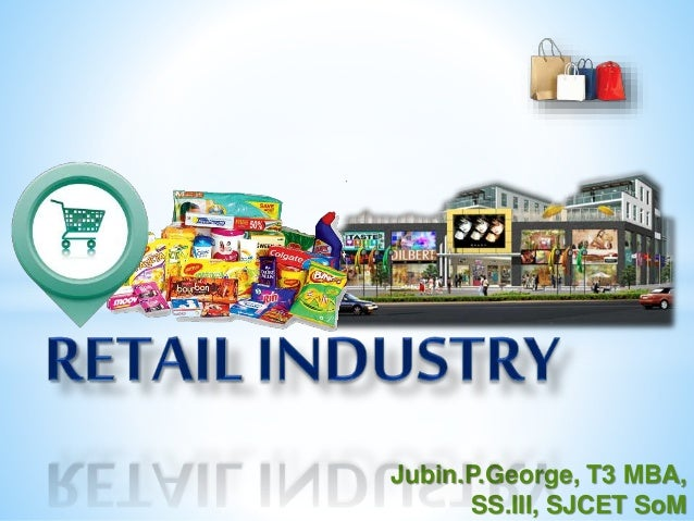 global history of retail industry Activation or click-and-collect across the retail industry, disruption of traditional  business  few times in history have rapid advancements in technology and.