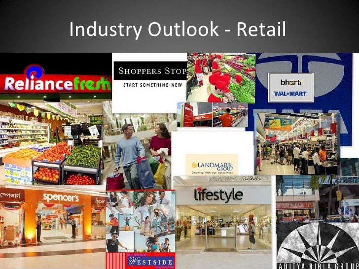 Industry Outlook - Retail