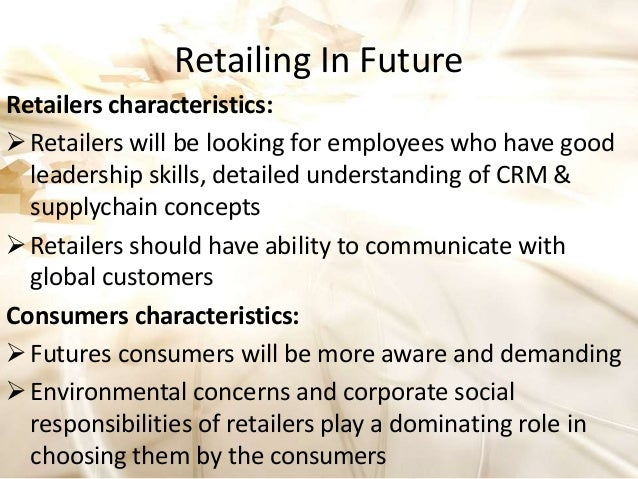 future of organized retail in india A study on organized fmcg retailing in india - road ahead organized retail has a promising future as indicated in the above findings india has huge untapped space in organized retail sector but it is also matter of great concern that new players.
