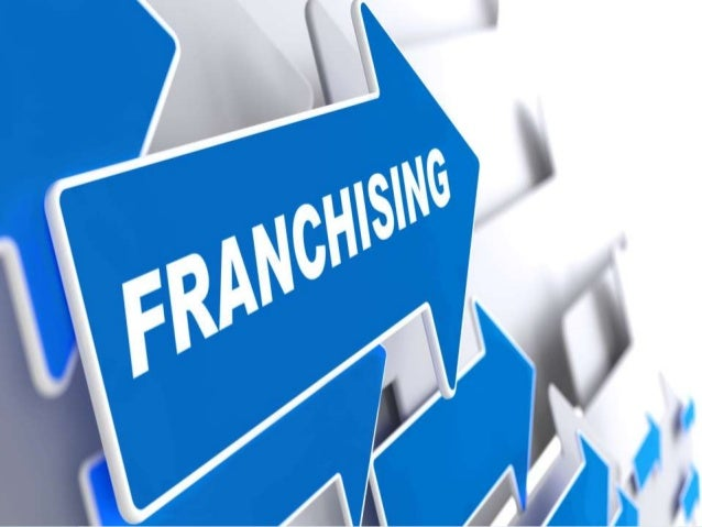 FRANCHISING & ITS TYPES