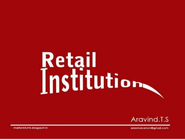 Retail institution