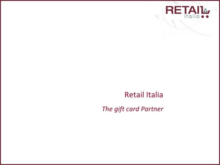 Retail Italia The gift card Partner