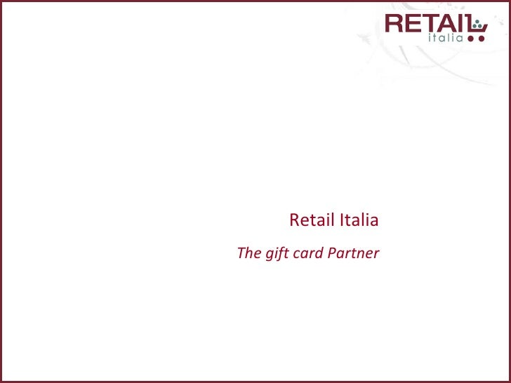 Retail Italia The gift card Partner