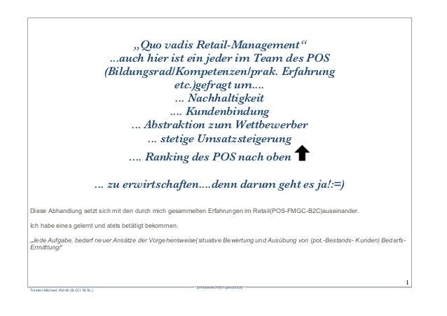 """[urheberrechtlich geschützt]  Torsten-Michael, Palnik (B.CCI /B.Sc.)  1 """"Quo vadis Retail-Management"""" ...auch hier ist ..."""