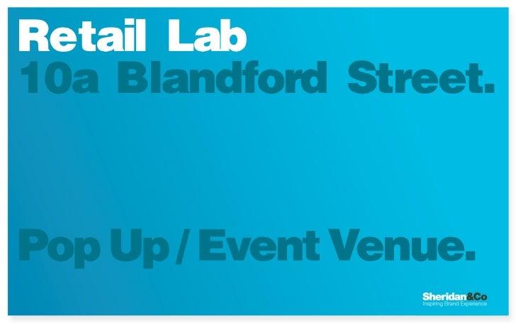 Retail Lab10a Blandford Street.Pop Up / Event Venue.