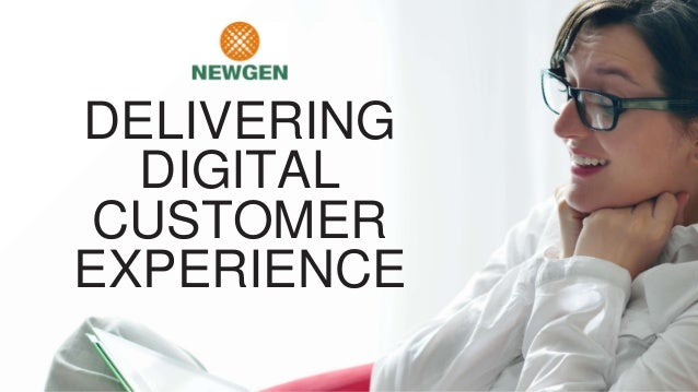 DELIVERING DIGITAL CUSTOMER EXPERIENCE