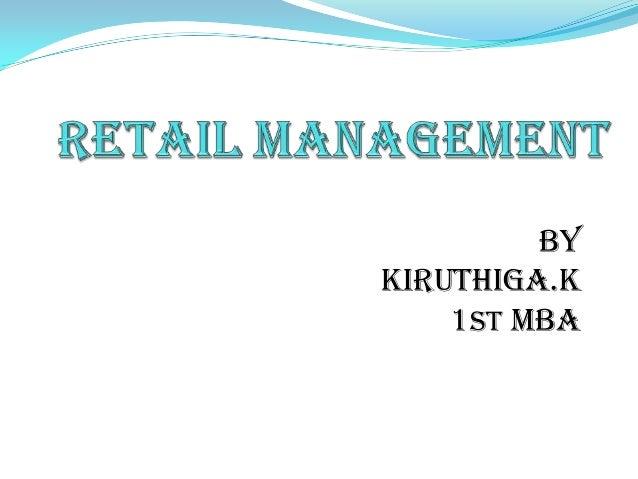 BY KIRUTHIGA.K 1ST MBA