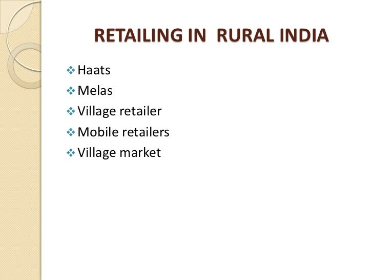 thesis on retail marketing in india Indian retail seems to have moved from unorganised retail to online  around the  globe, the retail sector has evolved in a traditional way.