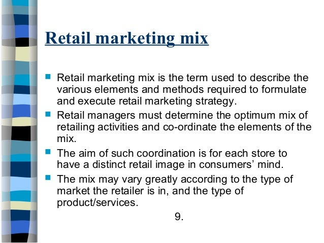 retail mareting The 6 p's of retail marketing as a retailer, having the right marketing strategy can help you to create a successful and sustainable business.