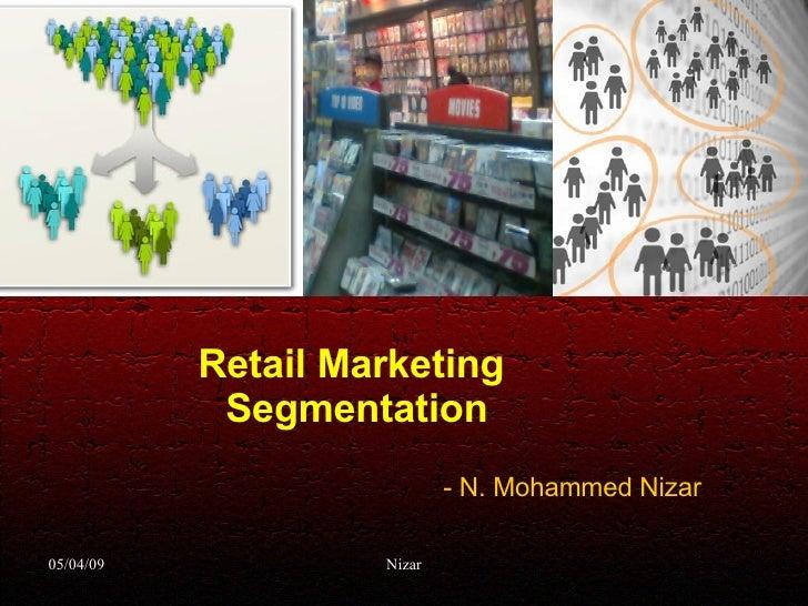 Retail Marketing  Segmentation - N. Mohammed Nizar
