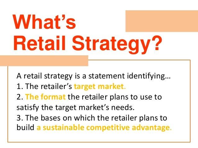 Retail market strategy Slide 2
