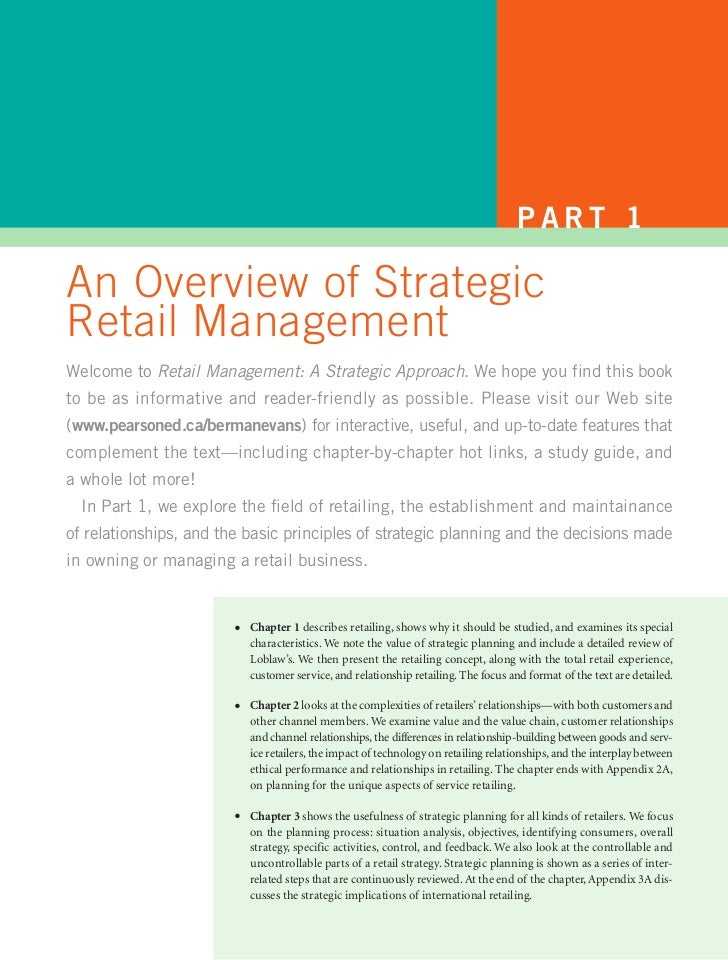 PART 1An Overview of StrategicRetail ManagementWelcome to Retail Management: A Strategic Approach. We hope you find this b...