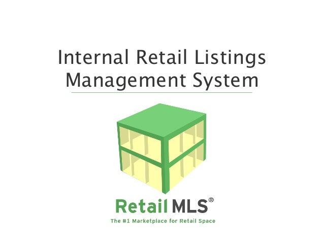 Internal Retail Listings Management System