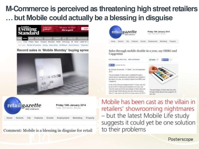 M-Commerce is perceived as threatening high street retailers … but Mobile could actually be a blessing in disguise