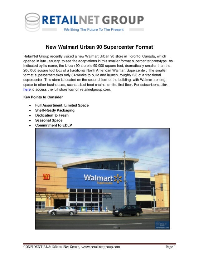CONFIDENTIAL & ©RetailNet Group, www.retailnetgroup.com Page 1New Walmart Urban 90 Supercenter FormatRetailNet Group recen...