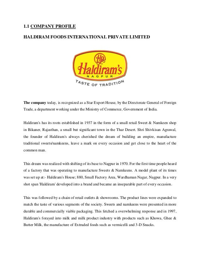 haldirams project Haldirams this management project is submitted in partial fulfillment of the requirements for the bachelor of business administration.