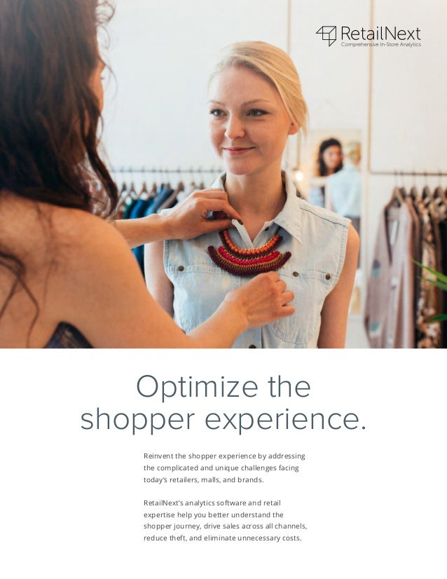 Reinvent the shopper experience by addressing the complicated and unique challenges facing today's retailers, malls, and b...