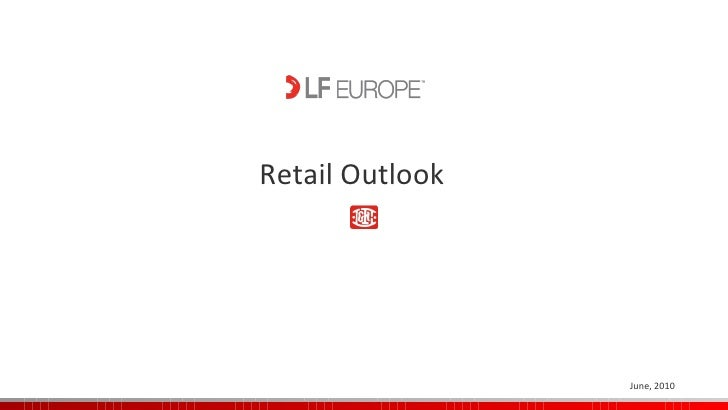 Retail Outlook June, 2010