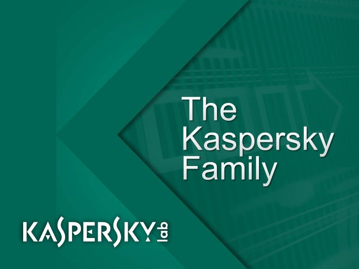 The Kaspersky Family<br />