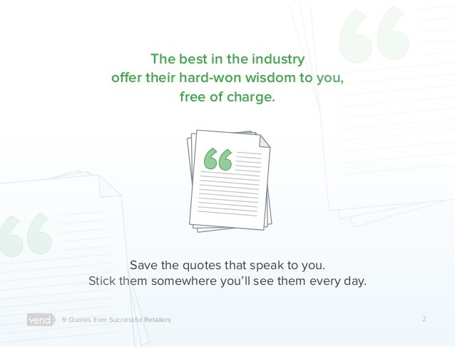 9 Motivational Quotes from Retailers That Will Inspire You to Run Your Stores Better Slide 2
