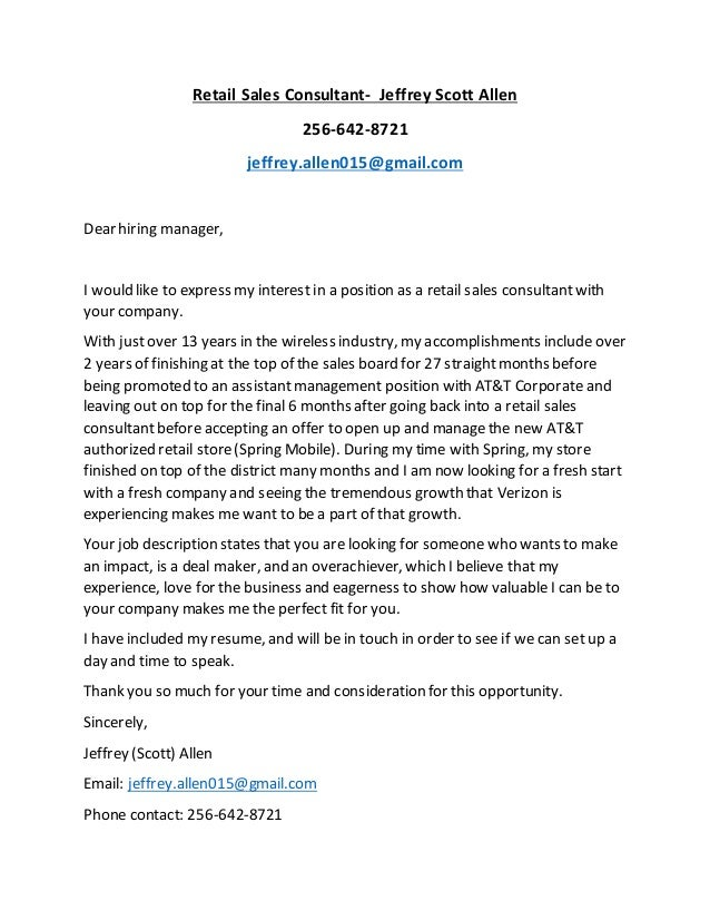 Retail Sales Consultant Cover Letter. Retail Sales Consultant  Jeffrey  Scott Allen 256 642 8721 Jeffrey.allen015@ ...