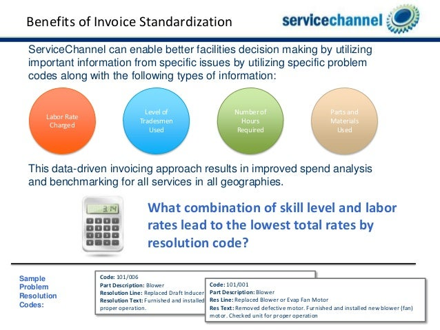 7. Benefits of Invoice Standardization ServiceChannel can enable better facilities ...