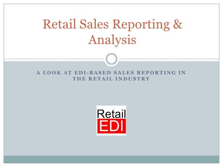 Retail sales reporting & analysis