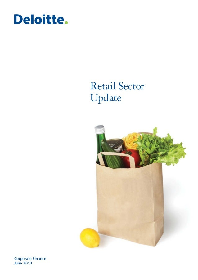 Retail Sector Update Corporate Finance June 2013