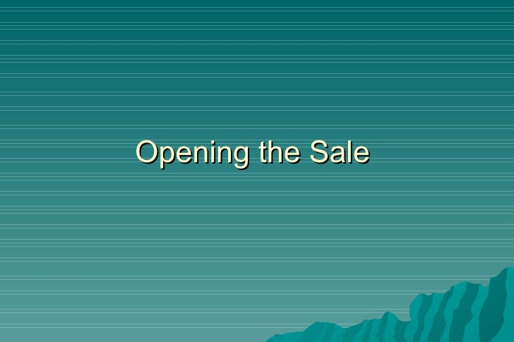 Opening the Sale