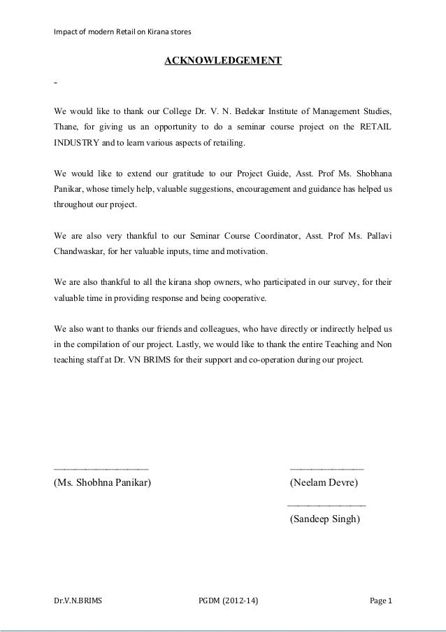 Impact of modern Retail on Kirana stores  ACKNOWLEDGEMENT  We would like to thank our College Dr. V. N. Bedekar Institute ...