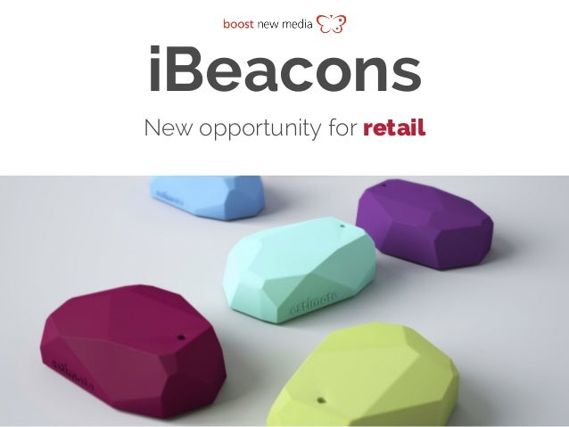 iBeacons New opportunity for retail