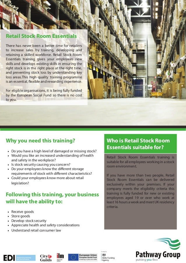 Retail Stock Room Essentials There has never been a better time for retailers to increase sales by training, developing an...