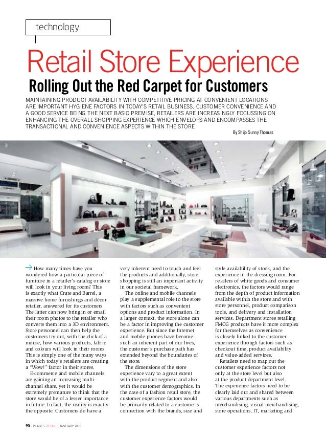 technologyRetail Store Experience Rolling Out the Red Carpet for CustomersMaintaining product availability with competitiv...