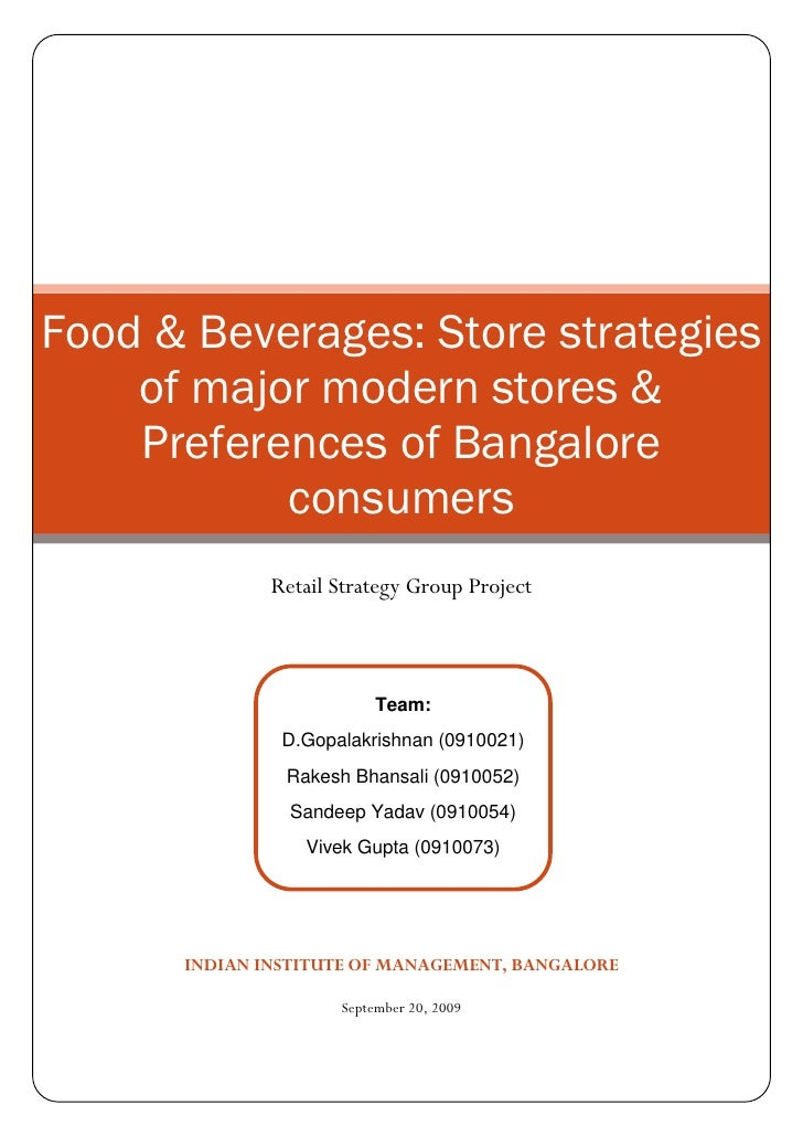 Food & Beverages: Store strategies     of major modern stores &     Preferences of Bangalore            consumers         ...