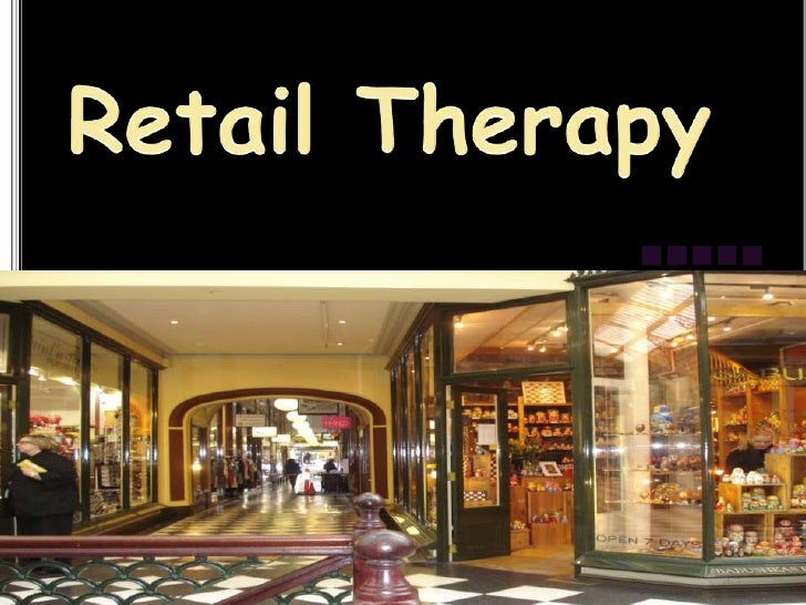 Retail Therapy<br />