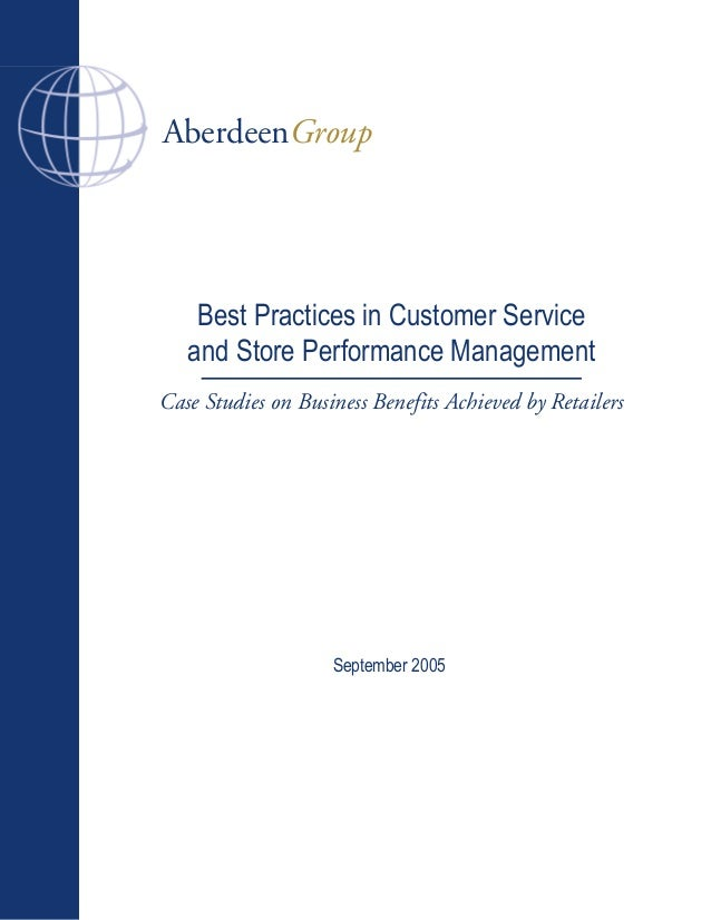 AberdeenGroup Case Studies on Business Benefits Achieved by Retailers Best Practices in Customer Service and Store Perform...