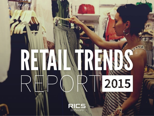 2© 2014 RICS Software – Proprietary and Confidential THE FUTURE OF RETAIL Independent retailers have more to manage than e...
