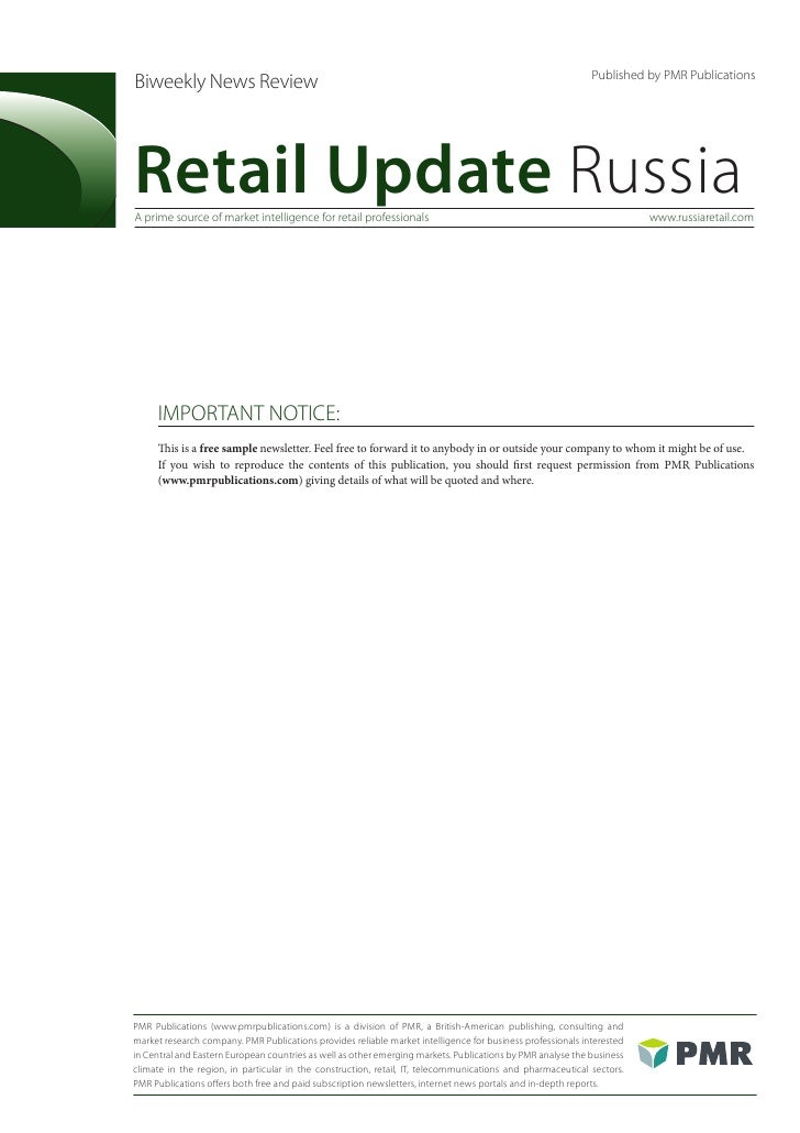 Published by PMR PublicationsBiweekly News ReviewRetail Update RussiaA prime source of market intelligence for retail prof...