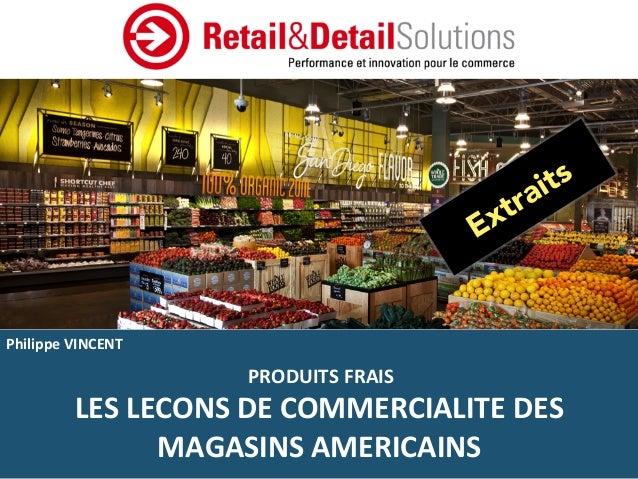 LES  LECONS  DE  COMMERCIALITE  DES  MAGASINS  AMERICAINS     @phvincent68     @retailndetail     ...