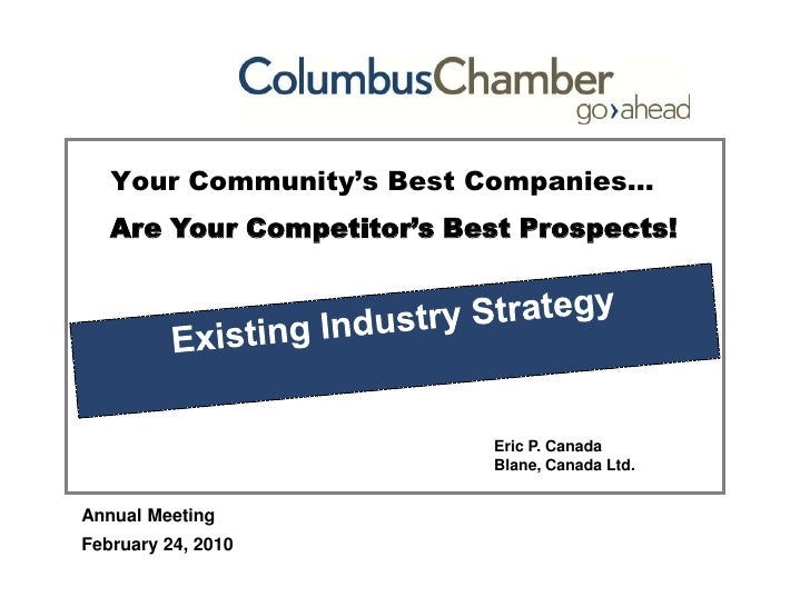© Blane, Canada Ltd.<br />Your Community's Best Companies…<br />Are Your Competitor's Best Prospects!<br />Existing Indust...