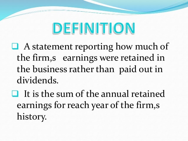 define statement of retained earnings