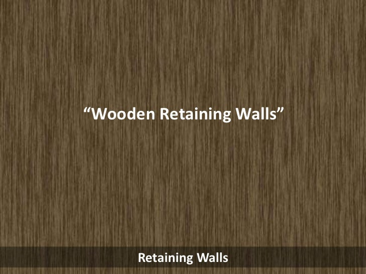 """Wooden Retaining Walls""      Retaining Walls"