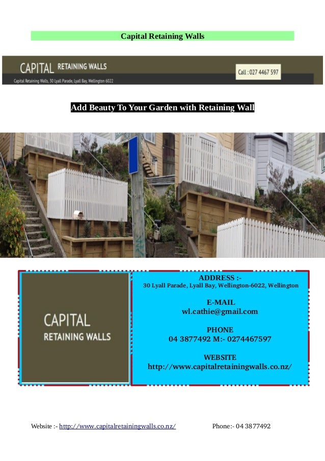 Capital Retaining Walls Add Beauty To Your Garden with Retaining Wall Website :- http://www.capitalretainingwalls.co.nz/  ...
