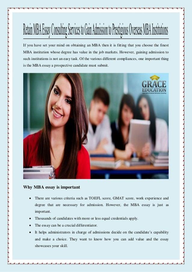 Retain mba essay consulting services to gain admission to prestigious