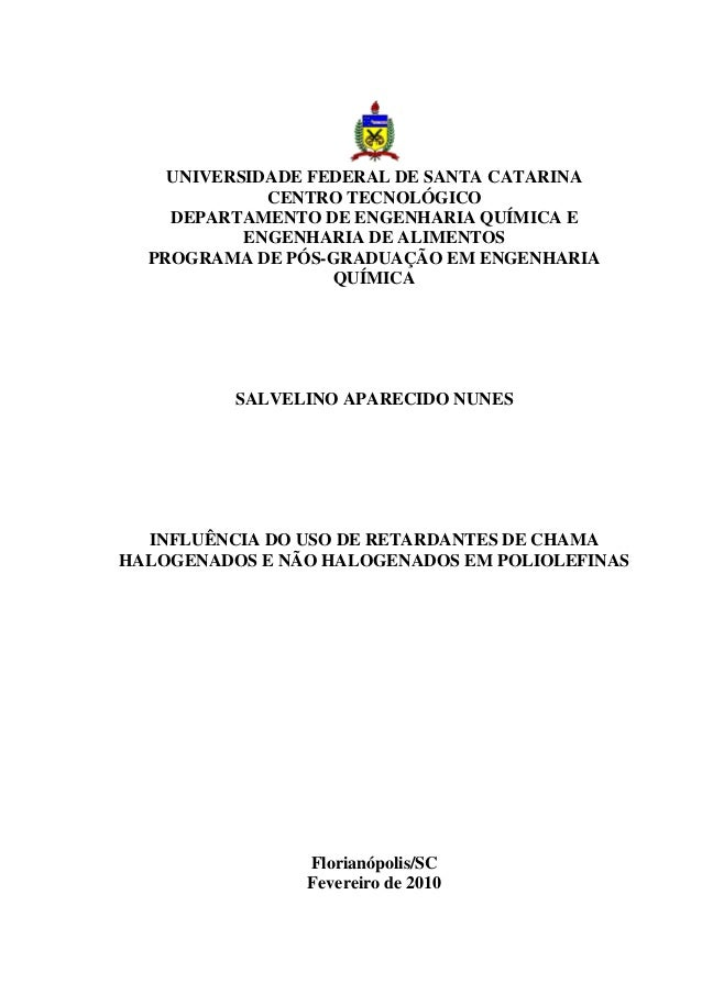 UNIVERSIDADE FEDERAL DE SANTA CATARINA CENTRO TECNOLÓGICO DEPARTAMENTO DE ENGENHARIA QUÍMICA E ENGENHARIA DE ALIMENTOS PRO...