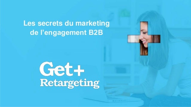 v Les secrets du marketing de l'engagement B2B