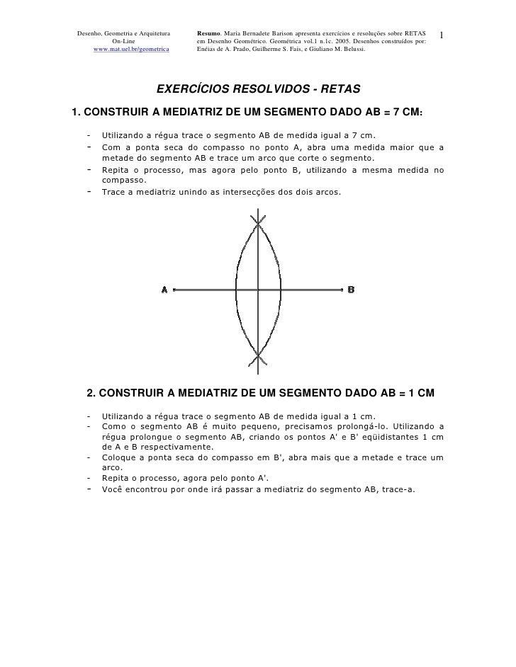Desenho, Geometria e Arquitetura   Resumo. Maria Bernadete Barison apresenta exercícios e resoluções sobre RETAS   1      ...