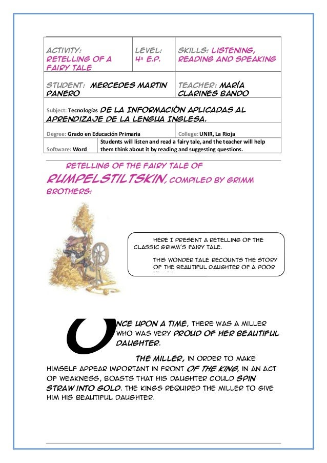 Activity: Retelling of a fairy tale  Level: 4º E.P.  Student: Mercedes Martin Panero  Skills: Listening, Reading and Speak...