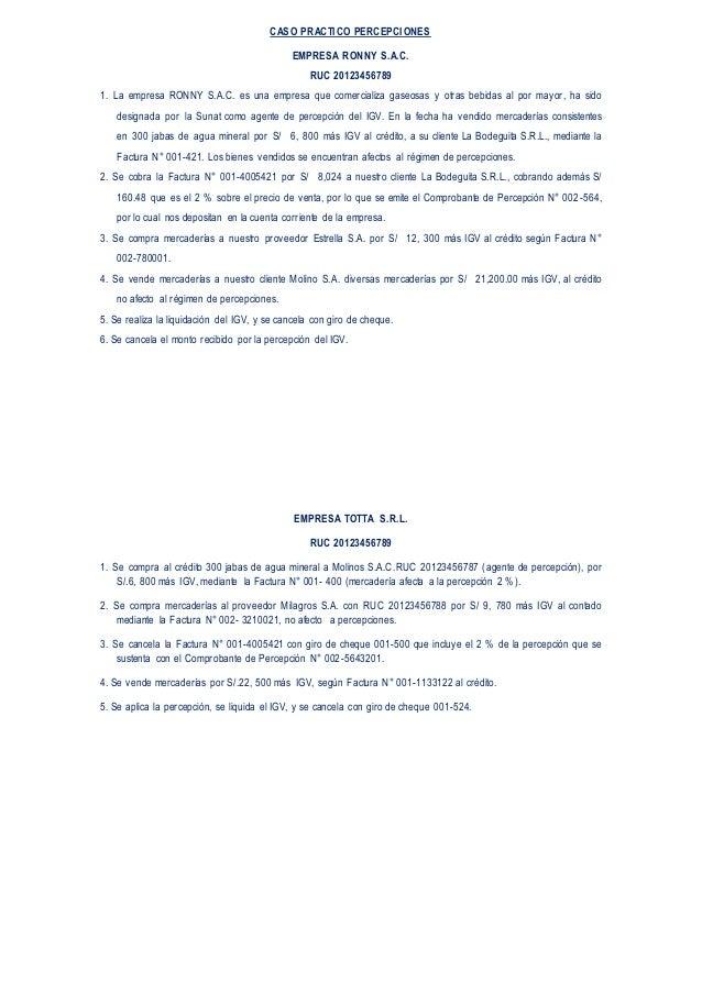 CASO PRACTICO PERCEPCIONES EMPRESA RONNY S.A.C. RUC 20123456789 1. La empresa RONNY S.A.C. es una empresa que comercializa...