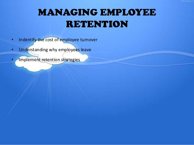 a report on strategies to improve the retention and motivation of employees How to improve employee retention 1 linkedin's employee retention report: by making employees feel important, motivation and retention can skyrocket.